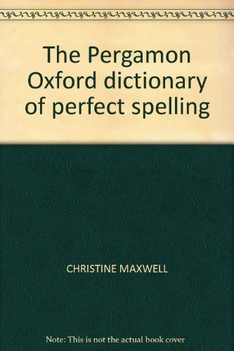 9780080214252: The Pergamon Oxford dictionary of perfect spelling