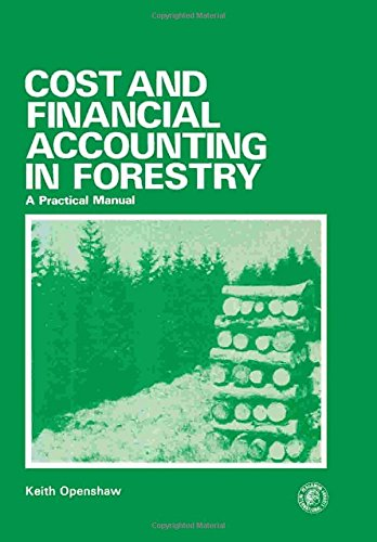 9780080214559: Cost and Financial Accounting in Forestry