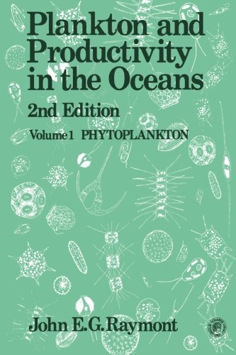 9780080215518: Plankton & Productivity in the Oceans: Volume 1: Phytoplankton: Phytoplankton v. 1