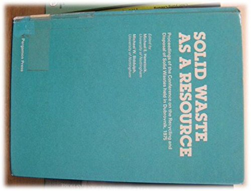 9780080215716: Recycling and Disposal of Solid Wastes: Solid Waste as a Resource 1st: World Congress Proceedings