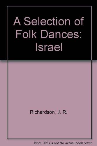 9780080215891: A Selection of Folk Dances: Israel