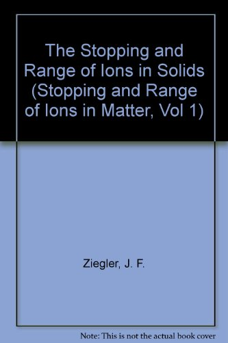 9780080216034: The Stopping and Range of Ions in Solids (Stopping and Range of Ions in Matter, Vol 1)