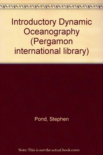 9780080216140: Introductory Dynamic Oceanography (Pergamon international library of science, technology, engineering, and social studies)