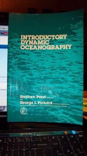 9780080216157: Introductory Dynamic Oceanography (Pergamon international library of science, technology, engineering, and social studies)