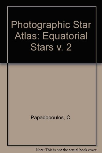 9780080216232: True Visual Magnitude Photographic Star Atlas, Vol. 2: Equatorial Stars