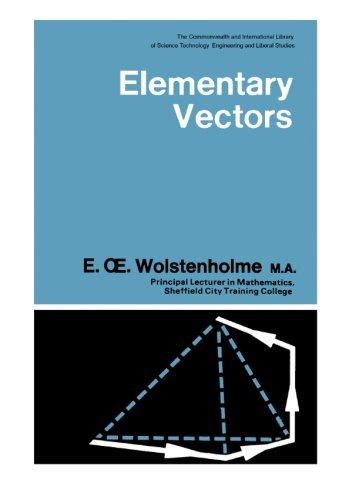 Elementary Vectors. Third Edition. SI Units.: Wolstenholme, E OE