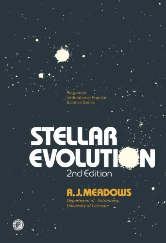 9780080216690: Stellar Evolution (International Popular Science)