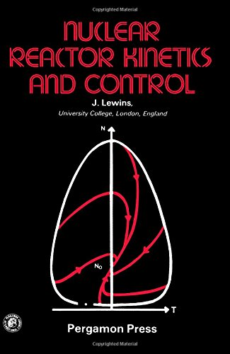 9780080216829: Nuclear reactor kinetics and control