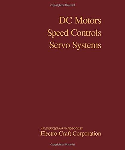 9780080217147: DC Motors Speed Controls Servo Systems: An Engineering Handbook