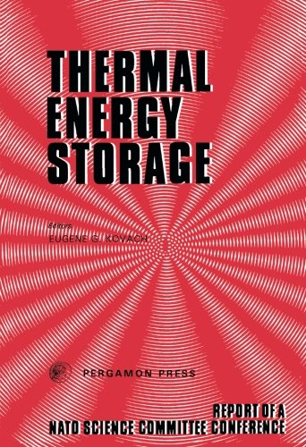 9780080217246: Thermal Energy Storage: The Report of a NATO Science Committee Conference Held at Turnberry, Scotland, 1st-5th March, 1976 (NATO Conference)