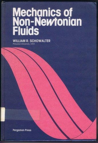 9780080217789: Mechanics of Non-Newtonian Fluids