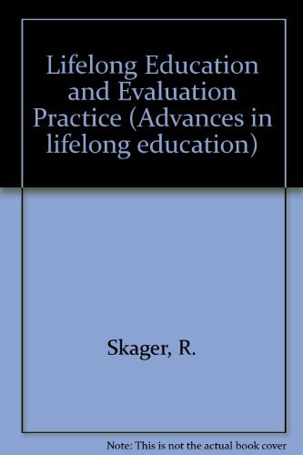 9780080218120: Lifelong Education and Evaluation Practice (Advances in lifelong education)