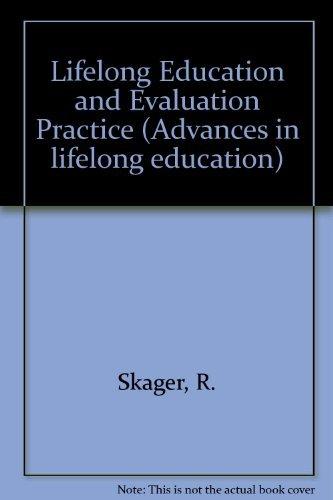 9780080218120: Lifelong Education and Evaluation Practice (Advances in lifelong education)