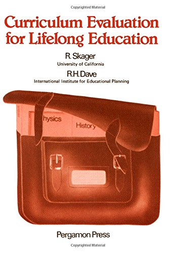 9780080218168: Curriculum evaluation for lifelong education: Developing criteria and procedures for the evaluation of school curricula in the perspective of lifelong ... study (Advances in lifelong education)