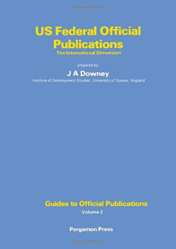 9780080218397: United States Federal Official Publications: The International Dimension (Guides to official publications)