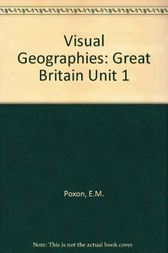 9780080219004: Visual Geographies: Great Britain Unit 1