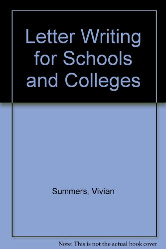 9780080219011: Letter Writing for Schools and Colleges