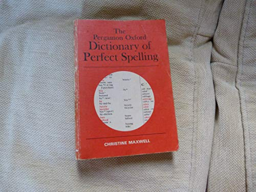 9780080219028: The Pergamon Oxford dictionary of perfect spelling