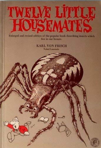 Twelve Little Housemates (Pergamon international library): Frisch, Karl von