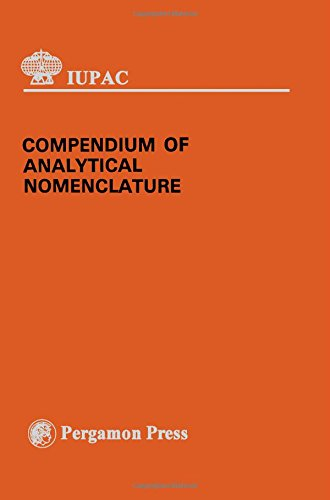 9780080220086: Iupac Compendium of Analytical Nomenciature, the Orange Book ([IUPAC publication])