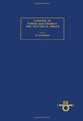 9780080220147: Control in Power Electronics and Electrical Drives 1977: Symposium Proceedings