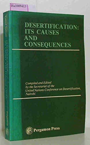 9780080220338: Desertification: Its causes and consequences