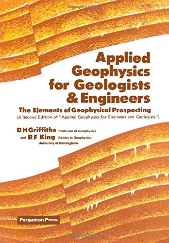 9780080220727: Applied Geophysics for Geologists and Engineers: The Elements of Geophysical Prospecting