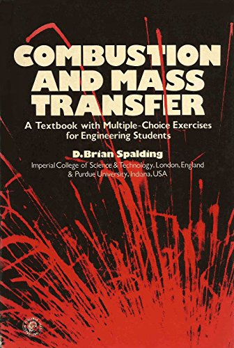 9780080221052: Combustion and Mass Transfer: A Textbook with Multiple Choice Exercises for Engineering Students (Pergamon international library)
