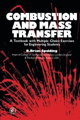 9780080221069: Combustion and Mass Transfer: A Textbook with Multiple-Choice Exercises for Engineering Students