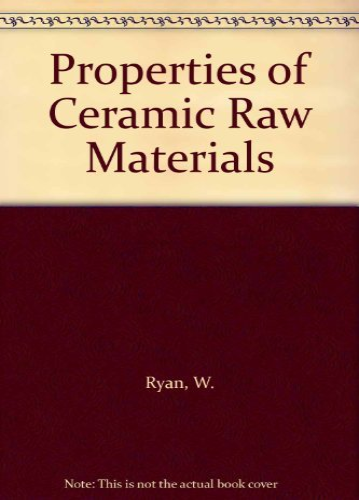 9780080221144: Properties of Ceramic Raw Materials
