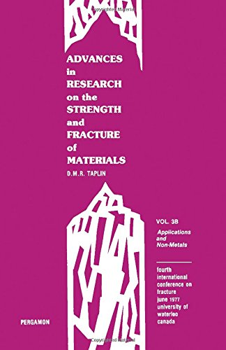 9780080221441: Advances in research on the strength and fracture of materials: Fracture 1977 : Fourth International Conference on Fracture, June 1977, University of Waterloo, Canada