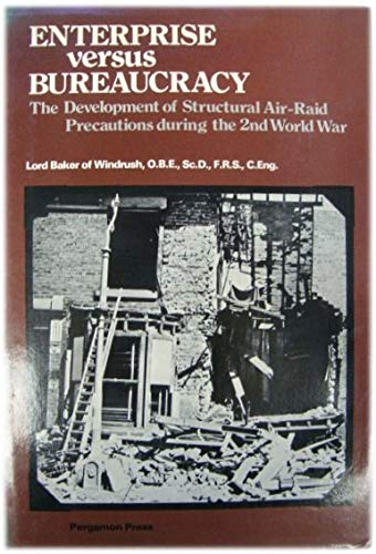 9780080221496: Enterprise Versus Bureaucracy: Development of Structural Air-raid Precautions During the Second World War