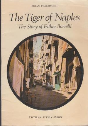 9780080221885: The Tiger of Naples: Story of Father Borrelli (Faith in Action)