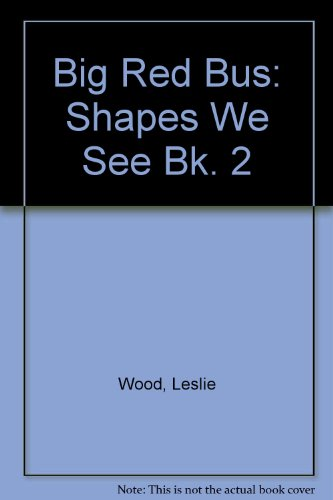 9780080222011: Big Red Bus: Shapes We See Bk. 2