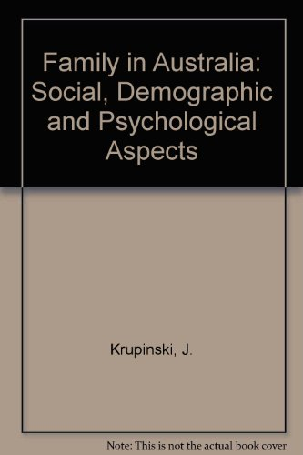 9780080222592: The Family in Australia : Social, Demographic and Psychological Aspects