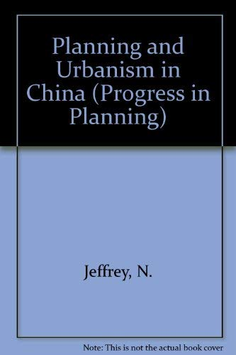 9780080222691: Planning and Urbanism in China (Progress in Planning)