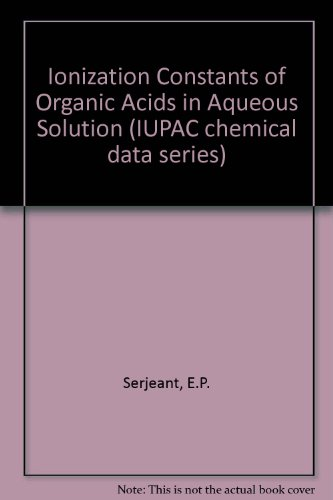 9780080223391: Ionisation Constants of Organic Acids in Aqueous Solution (IUPAC chemical data series)