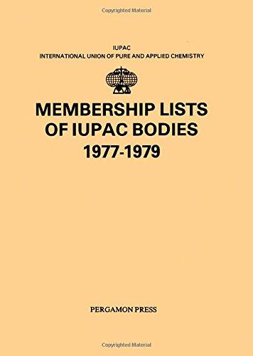9780080223483: Membership Lists of I.U.P.A.C.Bodies: 1977-1979 (IUPAC Publications)
