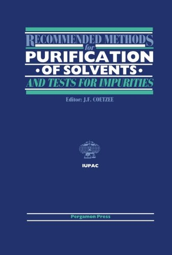 9780080223704: Recommended Methods for the Purification of Solvents and Tests for Impurities