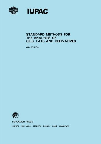9780080223797: Standard Methods for the Analysis of Oils, Fats and Derivatives: 6th Edition: Part 1 (sections I a (IUPAC Publications)