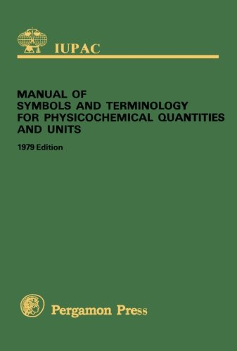 9780080223865: Manual of Symbols and Terminology for Physicochemical Quantities and Units: 1979 Edition