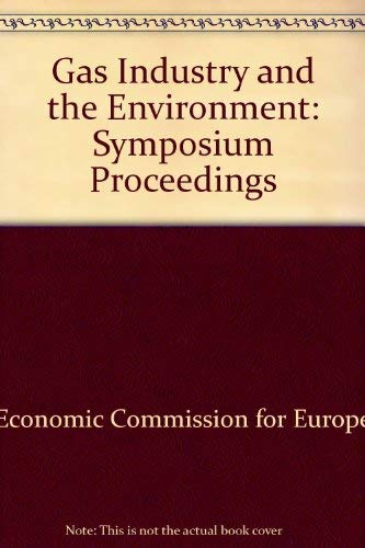 9780080224121: Gas Industry and the Environment: Symposium Proceedings (English and French Edition)
