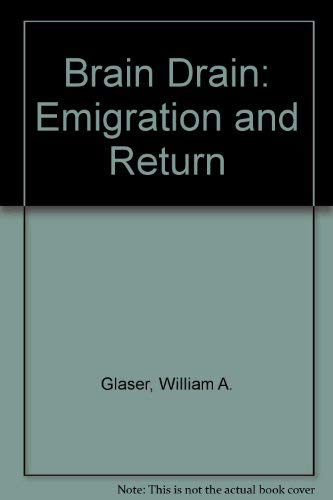 9780080224152: Brain Drain: Emigration and Return (UNITAR research report ; no. 22)