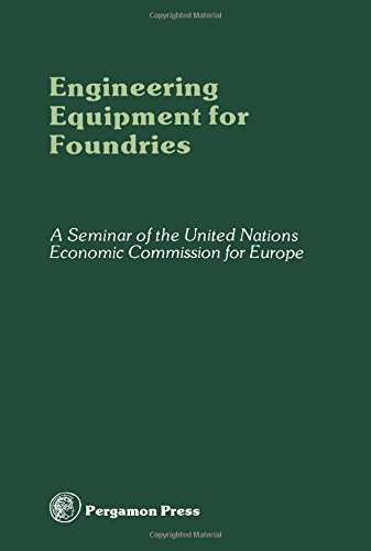 9780080224213: Engineering Equipment for Foundries: Seminar Proceedings