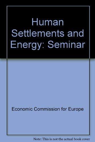 9780080224275: Human Settlements and Energy: Seminar
