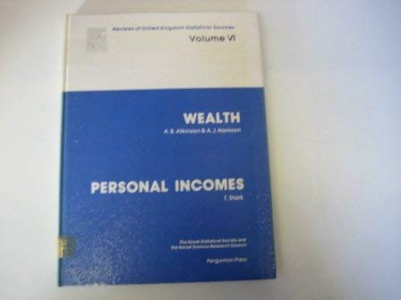 9780080224503: Reviews of United Kingdom Statistical Sources: Wealth and Personal Incomes v. 6
