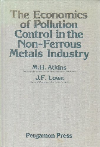 9780080224589: The Economics of Pollution Control in the Non-Ferrous Metals Industry
