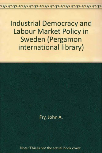 9780080224626: Industrial Democracy and Labour Market Policy in Sweden (Pergamon international library of science, technology, engineering, and social studies)