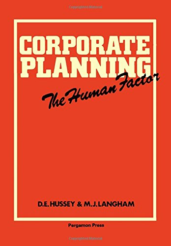 9780080224640: Corporate Planning: The Human Factor (Pergamon International Library of Science, Technology, Engineering, and Social Studies)