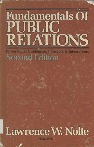 9780080224701: Fundamentals of Public Relations: Professional Guidelines, Concepts and Integrations